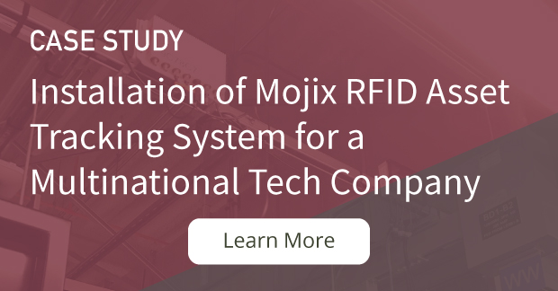 Case Study: Installation of Mojix RFID Asset Tracking System for a Multinational Tech Company