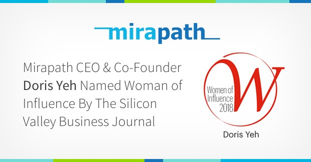 Mirapath CEO & Co-Founder Doris Yeh Named Woman of Influence By The Silicon Valley Business Journal